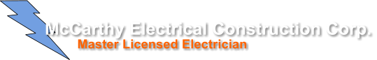 Master Licensed Electrician McCarthy Electrical Construction Corp.